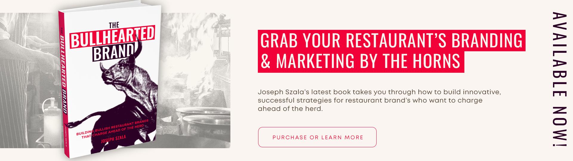 The Bullhearted Brand - restaurant branding and marketing book